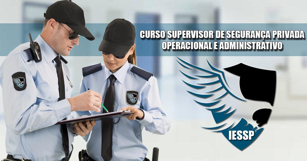 Curso Supervisor de Segurança Privada Operacional e Administrativo
